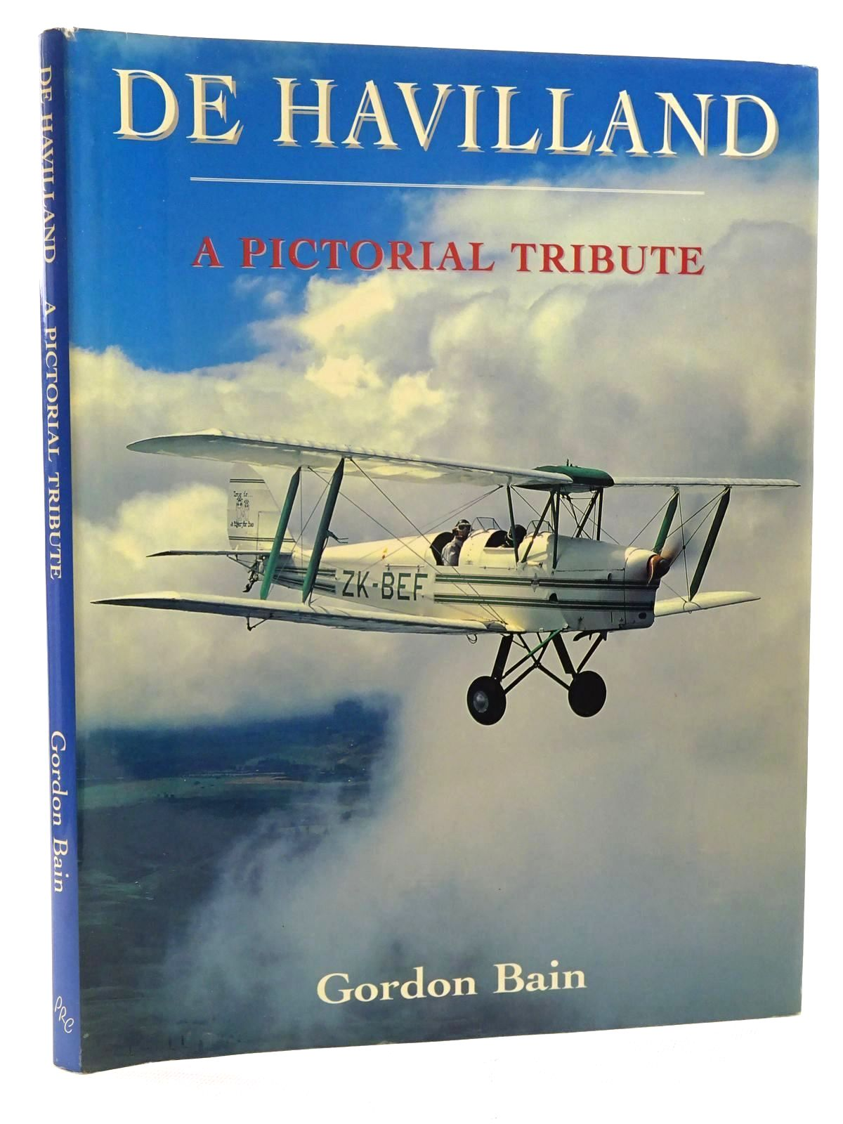 Photo of DE HAVILLAND A PICTORIAL TRIBUTE written by Bain, Gordon published by Promotional Reprint Company (STOCK CODE: 1610481)  for sale by Stella & Rose's Books
