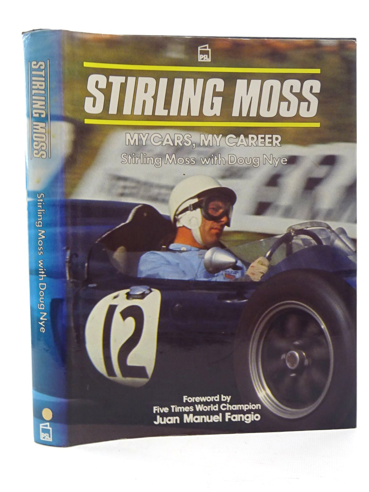 Photo of STIRLING MOSS MY CARS, MY CAREER written by Moss, Stirling<br />Nye, Doug published by Patrick Stephens (STOCK CODE: 1610500)  for sale by Stella & Rose's Books