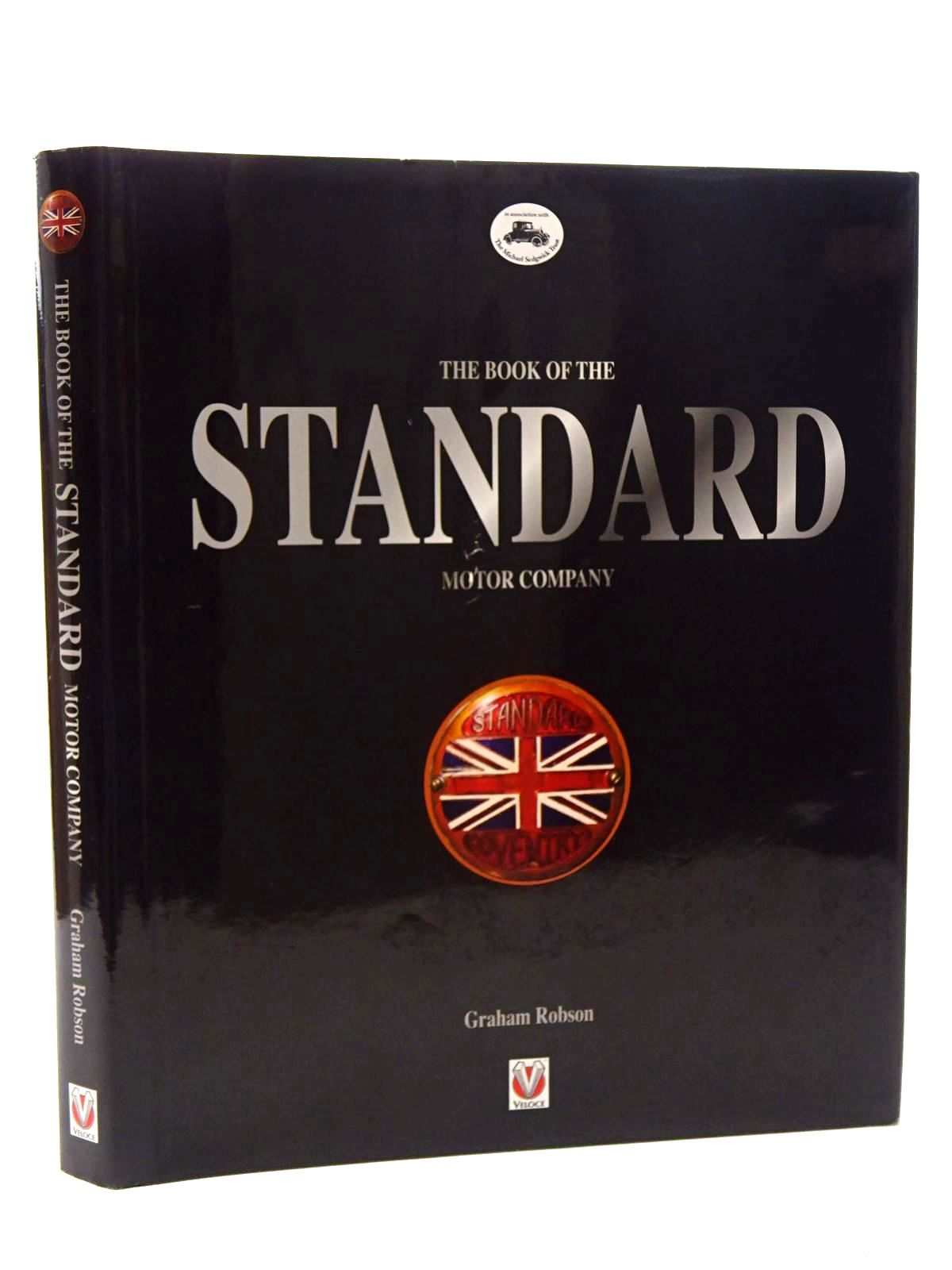 Photo of THE BOOK OF THE STANDARD MOTOR COMPANY written by Robson, Graham published by Veloce Publishing (STOCK CODE: 1610513)  for sale by Stella & Rose's Books