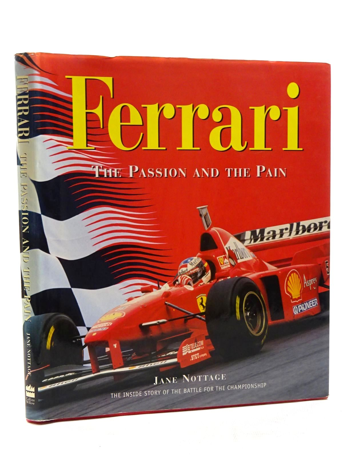 Photo of FERRARI THE PASSION AND THE PAIN written by Nottage, Jane published by Collins Willow (STOCK CODE: 1610515)  for sale by Stella & Rose's Books