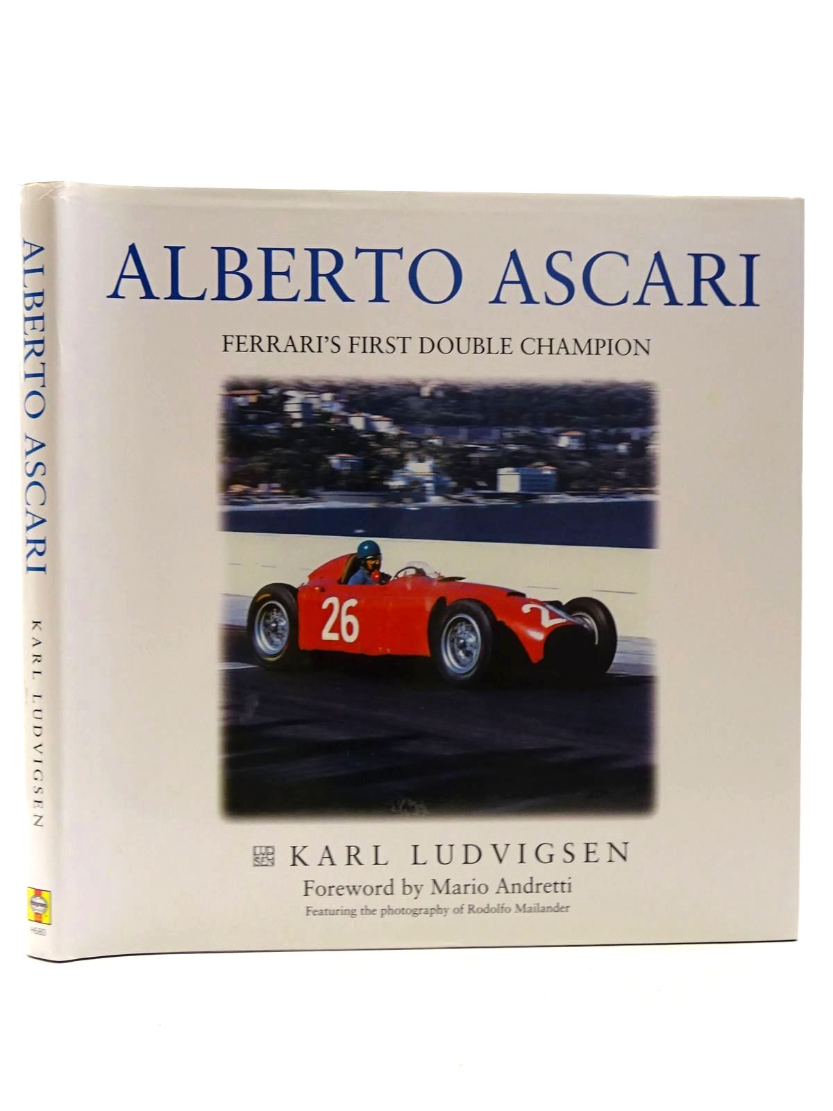 Photo of ALBERTO ASCARI FERRARI'S FIRST DOUBLE CHAMPION written by Ludvigsen, Karl published by Haynes Publishing (STOCK CODE: 1610525)  for sale by Stella & Rose's Books
