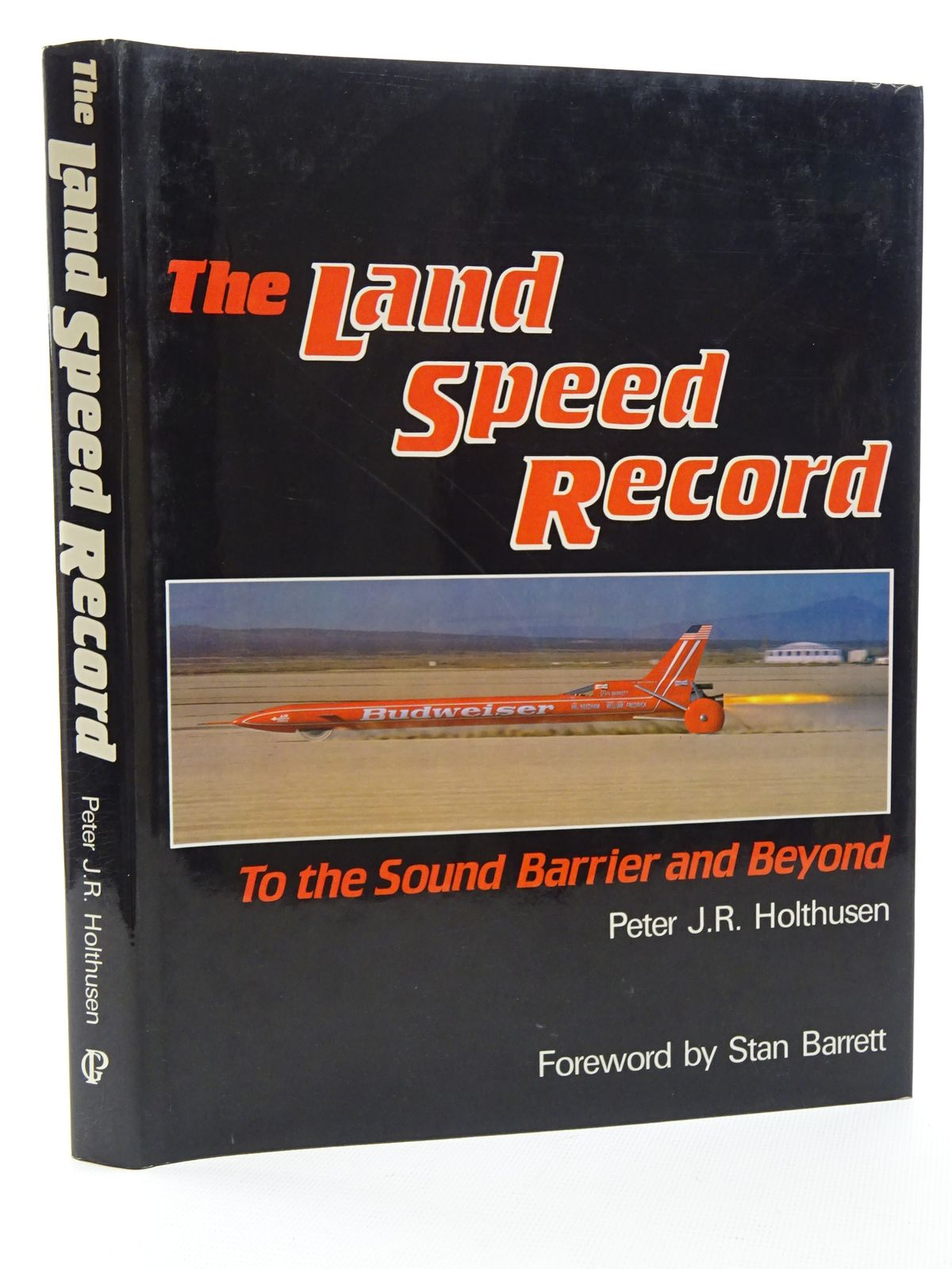 Photo of THE LAND SPEED RECORD written by Holthusen, Peter J.R. published by Guild Publishing (STOCK CODE: 1610535)  for sale by Stella & Rose's Books