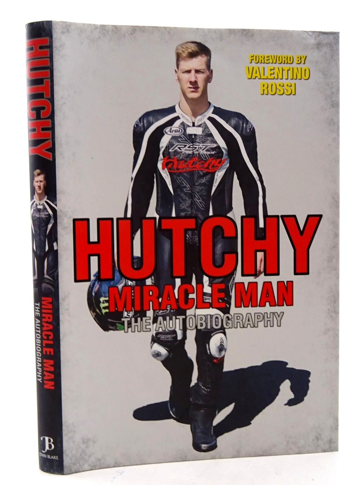 Photo of HUTCHY MIRACLE MAN THE AUTOBIOGRAPHY written by Hutchinson, Ian published by John Blake Publishing Ltd. (STOCK CODE: 1610543)  for sale by Stella & Rose's Books