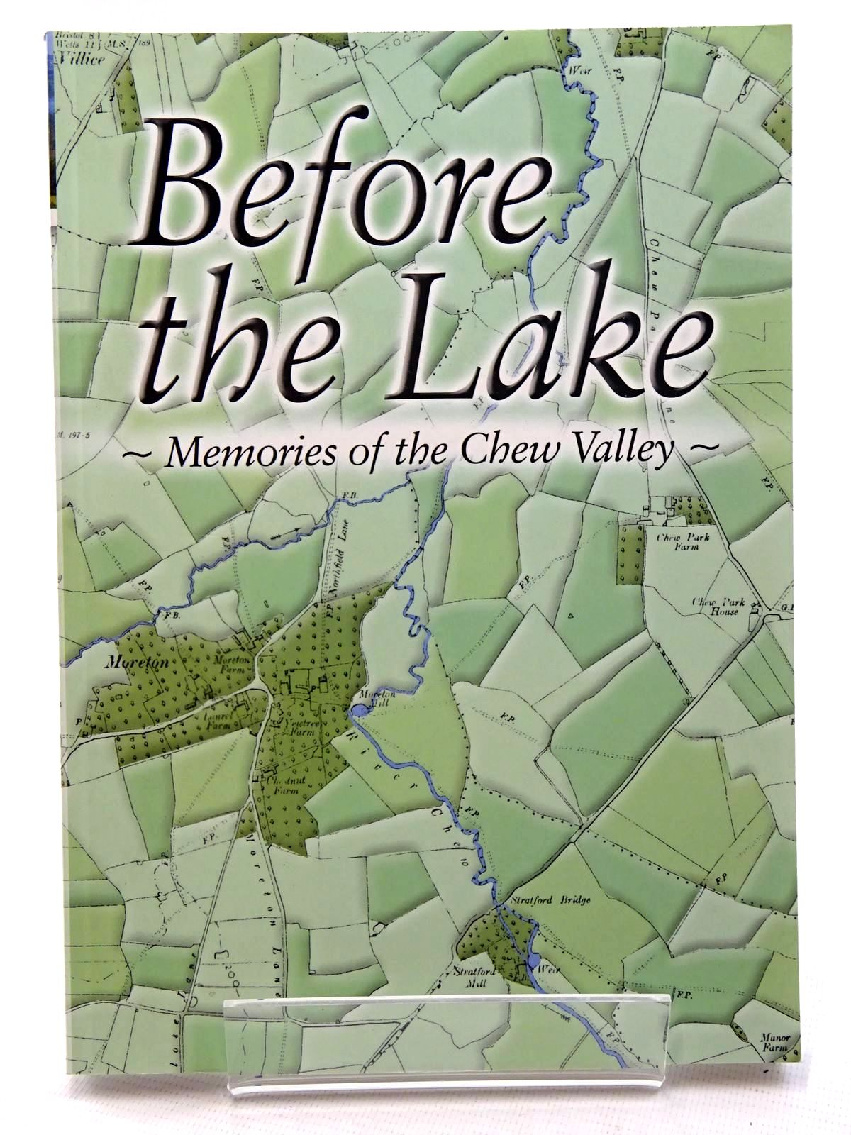 Photo of BEFORE THE LAKE MEMORIES OF THE CHEW VALLEY written by Ross, Lesley published by The Harptree History Society (STOCK CODE: 1610621)  for sale by Stella & Rose's Books
