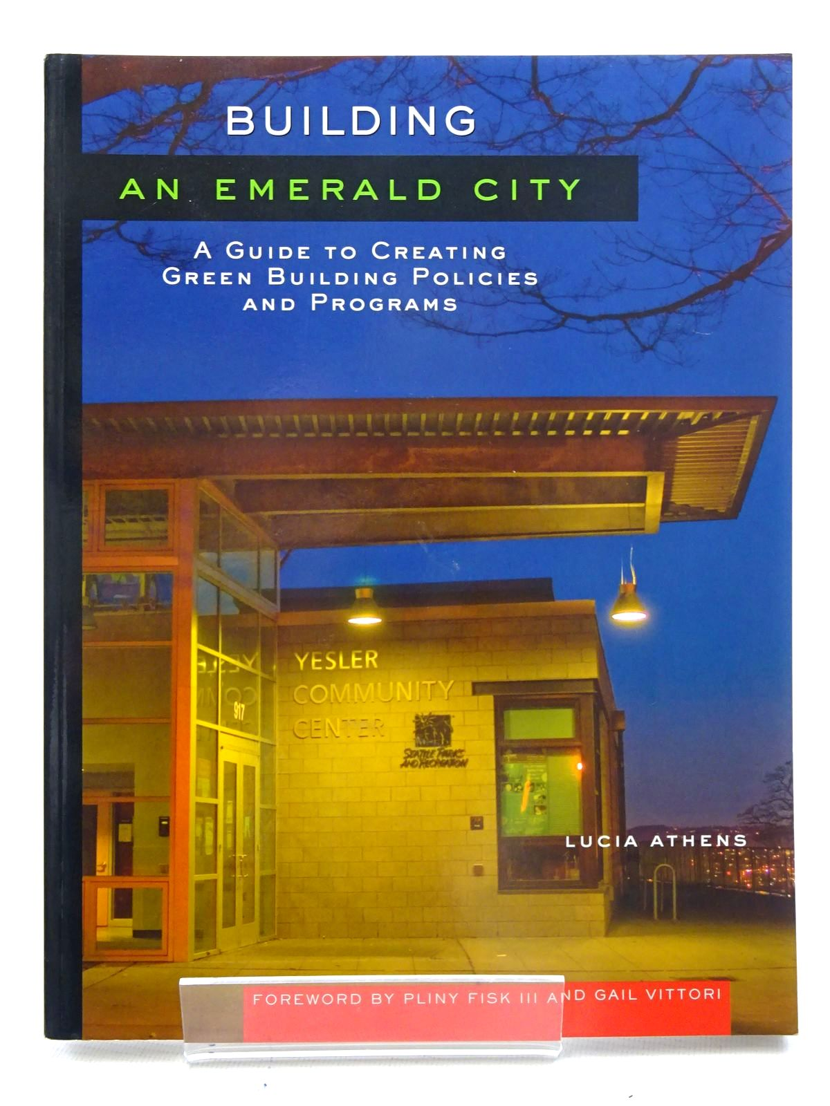 Photo of BUILDING AN EMERALD CITY written by Athens, Lucia published by Island Press (STOCK CODE: 1610674)  for sale by Stella & Rose's Books