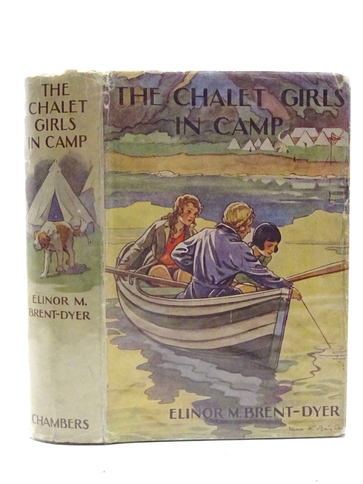 Photo of THE CHALET GIRLS IN CAMP written by Brent-Dyer, Elinor M. illustrated by Brisley, Nina K. published by W. & R. Chambers Limited (STOCK CODE: 1610688)  for sale by Stella & Rose's Books