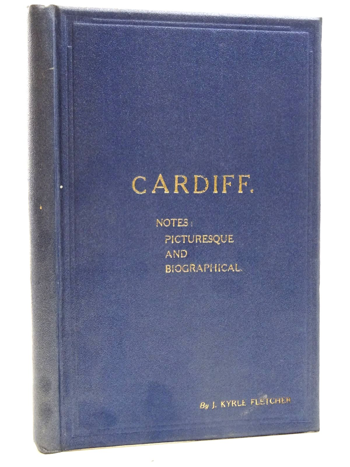 Photo of CARDIFF NOTES PICTURESQUE AND BIOGRAPHICAL
