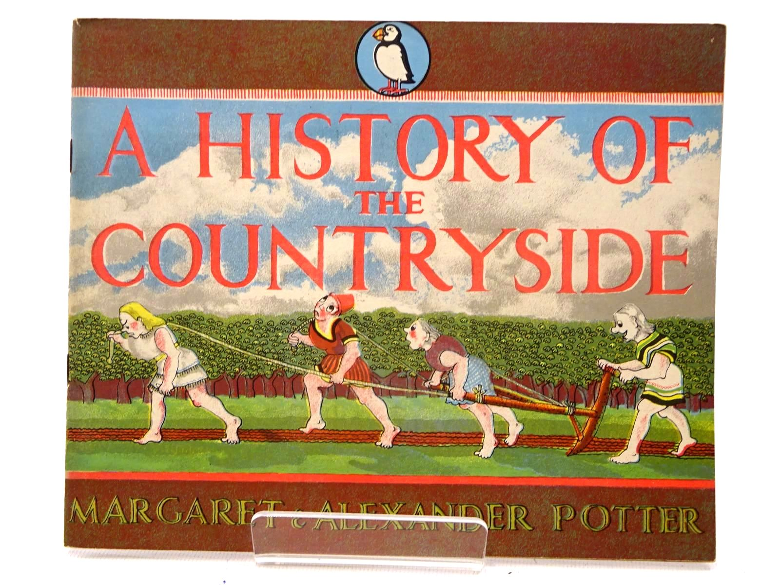 Photo of A HISTORY OF THE COUNTRYSIDE written by Potter, Margaret<br />Potter, Alexander illustrated by Potter, Margaret<br />Potter, Alexander published by Penguin (STOCK CODE: 1610690)  for sale by Stella & Rose's Books