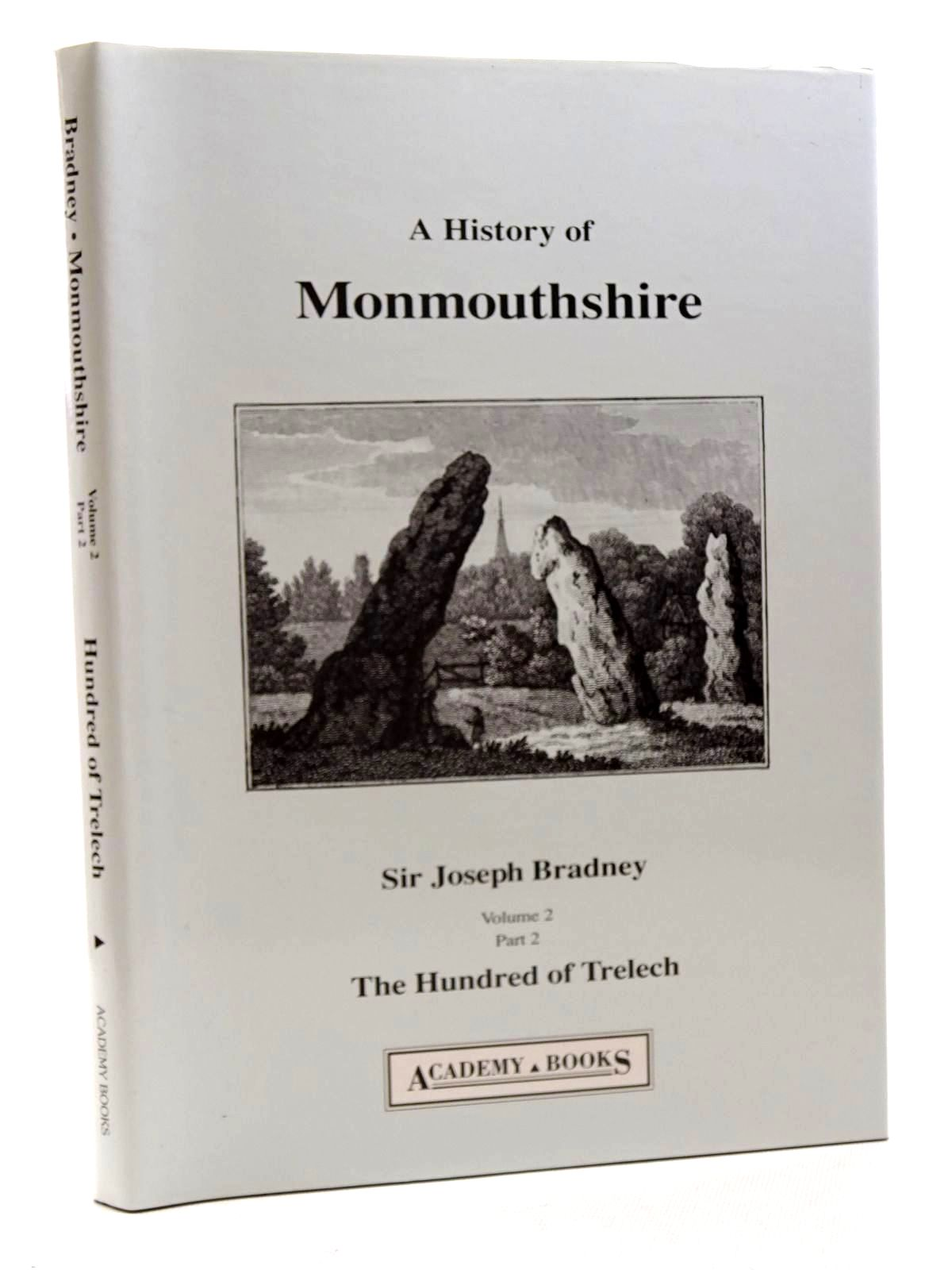 Photo of A HISTORY OF MONMOUTHSHIRE THE HUNDRED OF TRELECH written by Bradney, Joseph published by Academy Books (STOCK CODE: 1610696)  for sale by Stella & Rose's Books