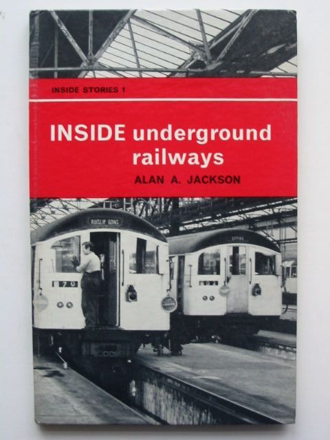 Photo of INSIDE UNDERGROUND RAILWAYS written by Jackson, Alan A. illustrated by Wood, John W. published by Ian Allan (STOCK CODE: 1701441)  for sale by Stella & Rose's Books