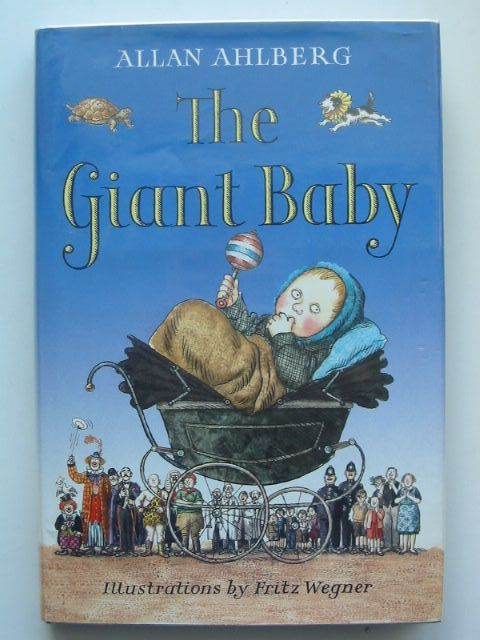 Photo of THE GIANT BABY written by Ahlberg, Allan illustrated by Wegner, Fritz published by Viking (STOCK CODE: 1701684)  for sale by Stella & Rose's Books