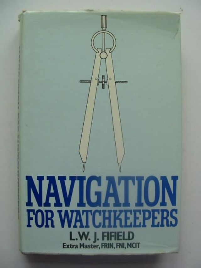 Photo of NAVIGATION FOR WATCHKEEPERS written by Fifield, L.W.J. published by Heinemann (STOCK CODE: 1702200)  for sale by Stella & Rose's Books