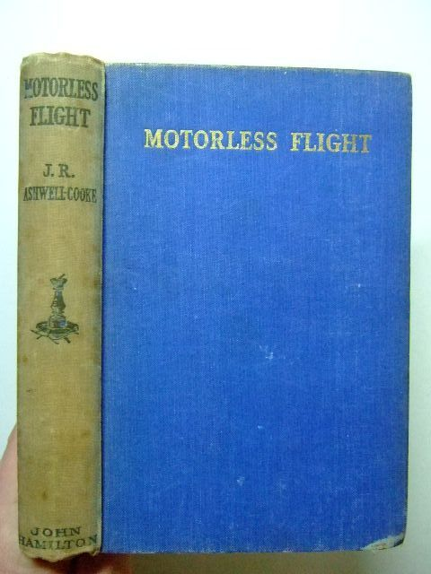 Photo of MOTORLESS FLIGHT written by Ashwell-Cooke, J.R. published by John Hamilton Ltd. (STOCK CODE: 1702931)  for sale by Stella & Rose's Books