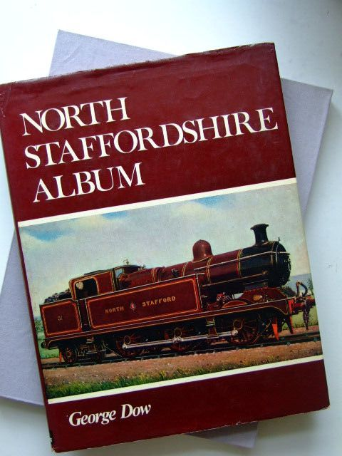 Photo of NORTH STAFFORDSHIRE ALBUM written by Dow, George published by Ian Allan (STOCK CODE: 1702983)  for sale by Stella & Rose's Books
