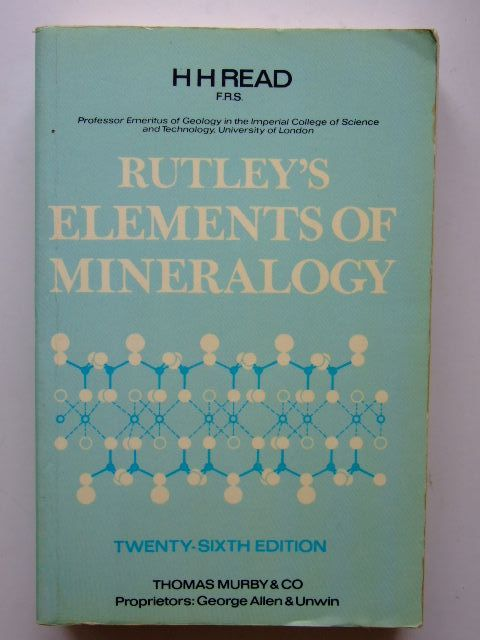 Photo of RUTLEY'S ELEMENTS OF MINERALOGY written by Read, H.H. published by Thomas Murby & Co. (STOCK CODE: 1702985)  for sale by Stella & Rose's Books