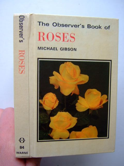 Photo of THE OBSERVER'S BOOK OF ROSES written by Gibson, Michael published by Frederick Warne (STOCK CODE: 1703236)  for sale by Stella & Rose's Books
