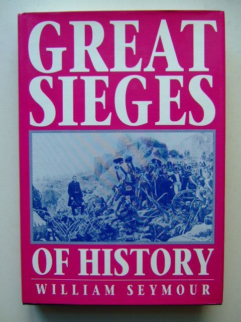 Photo of GREAT SIEGES OF HISTORY written by Seymour, William illustrated by Watson, W.F.N. published by Brassey's (STOCK CODE: 1703356)  for sale by Stella & Rose's Books
