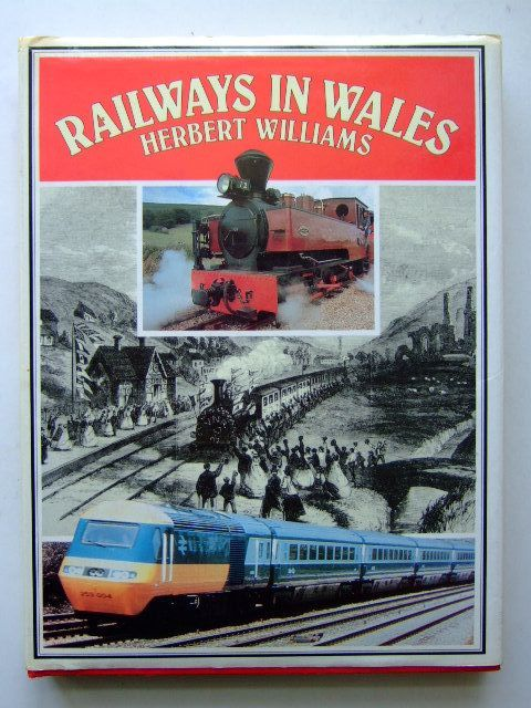 Photo of RAILWAYS IN WALES written by Williams, Herbert published by Christopher Davies (STOCK CODE: 1703653)  for sale by Stella & Rose's Books