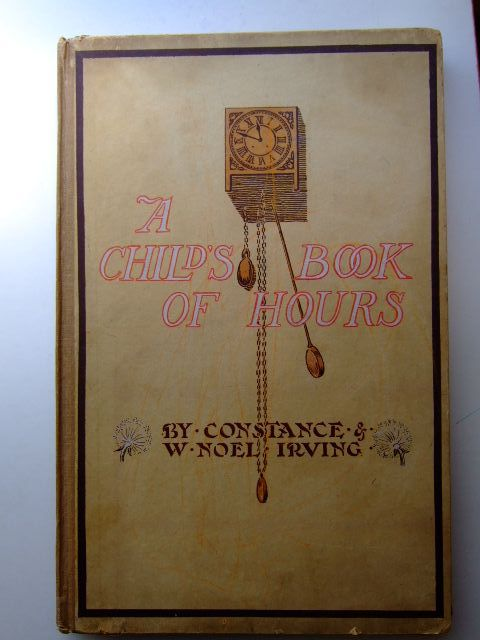Photo of A CHILD'S BOOK OF HOURS written by Irving, Constance<br />Irving, Noel published by Oxford University Press (STOCK CODE: 1703716)  for sale by Stella & Rose's Books