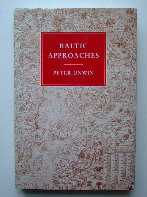 Photo of BALTIC APPROACHES written by Unwin, Philipeter illustrated by Woollett, Alan published by Michael Russell (STOCK CODE: 1704023)  for sale by Stella & Rose's Books
