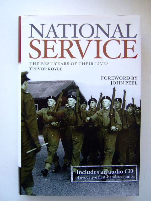 Photo of NATIONAL SERVICE THE BEST YEARS OF THEIR LIVES written by Royle, Trevor published by Andre Deutsch (STOCK CODE: 1704184)  for sale by Stella & Rose's Books