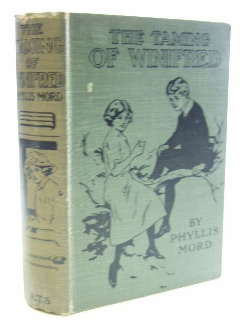 Photo of THE TAMING OF WINIFRED written by Mord, Phyllis published by The Religious Tract Society (STOCK CODE: 1704251)  for sale by Stella & Rose's Books