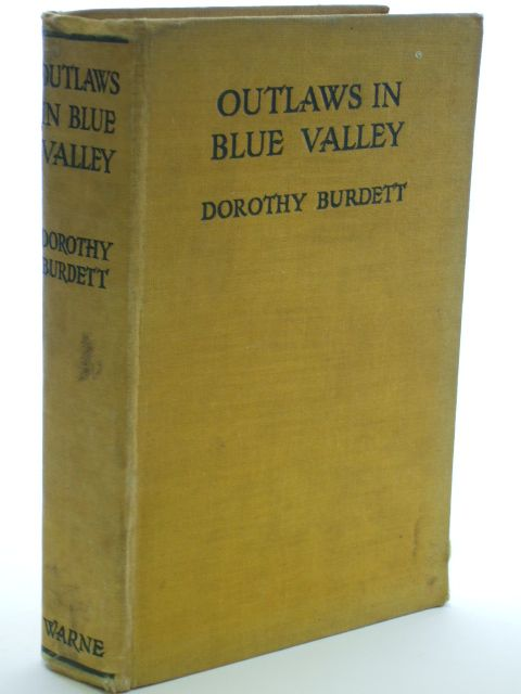 Photo of OUTLAWS IN BLUE VALLEY written by Burdett, Dorothy published by Frederick Warne & Co Ltd. (STOCK CODE: 1704288)  for sale by Stella & Rose's Books