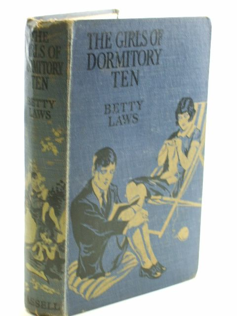 Photo of THE GIRLS OF DORMITORY TEN written by Laws, Betty illustrated by Hickling, P.B. published by Cassell & Company Ltd (STOCK CODE: 1704313)  for sale by Stella & Rose's Books