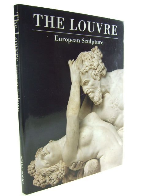 Photo of THE LOUVRE EUROPEAN SCULPTURE written by Gaborit, Jean-Rene published by Scala Books (STOCK CODE: 1704754)  for sale by Stella & Rose's Books