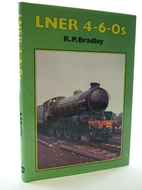 Photo of LNER 4-6-0S written by Bradley, Rodger published by David & Charles (STOCK CODE: 1704888)  for sale by Stella & Rose's Books