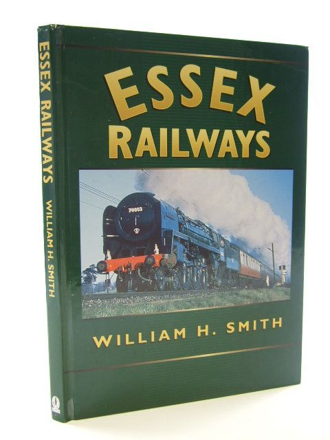 Photo of ESSEX RAILWAYS written by Smith, William H. published by Sutton Publishing (STOCK CODE: 1704890)  for sale by Stella & Rose's Books