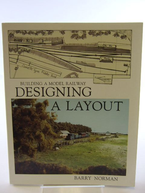 Photo of BUILDING A MODEL RAILWAY DESIGNING A LAYOUT written by Norman, Barry published by Wild Swan Publications (STOCK CODE: 1704990)  for sale by Stella & Rose's Books
