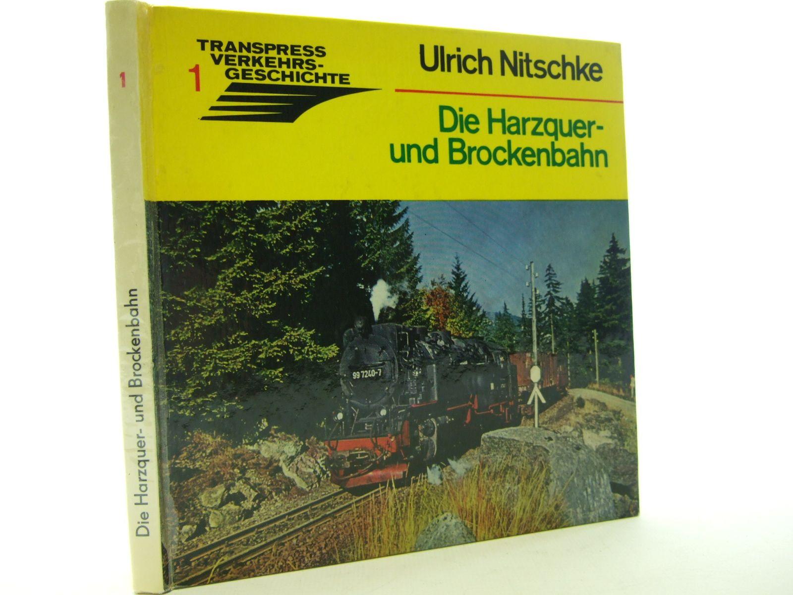 Photo of DIE HARZQUER UND BROCKENBAHN written by Nitschke, Ulrich published by Transpress (STOCK CODE: 1705464)  for sale by Stella & Rose's Books