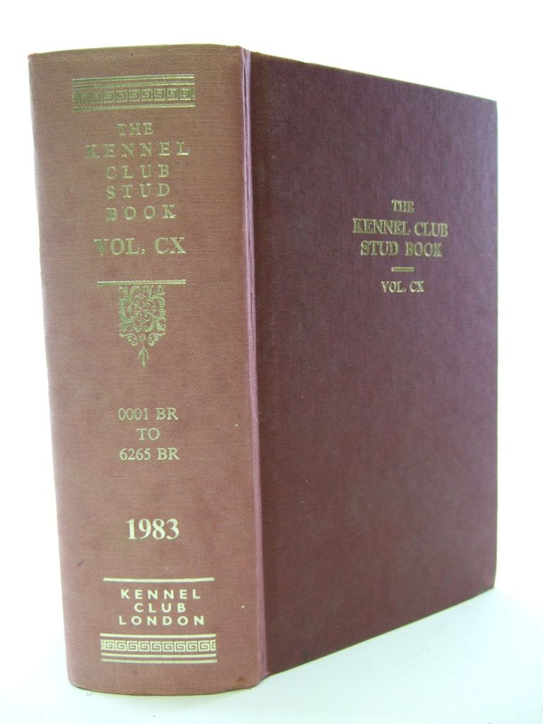 Photo of THE KENNEL CLUB STUD BOOK FOR THE YEAR 1982 VOL CX published by The Kennel Club (STOCK CODE: 1705590)  for sale by Stella & Rose's Books