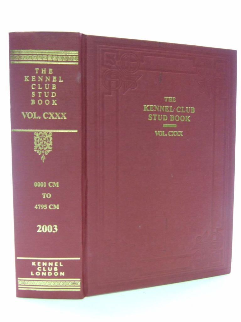 Photo of THE KENNEL CLUB STUD BOOK FOR THE YEAR 2002 VOL CXXX published by The Kennel Club (STOCK CODE: 1705599)  for sale by Stella & Rose's Books