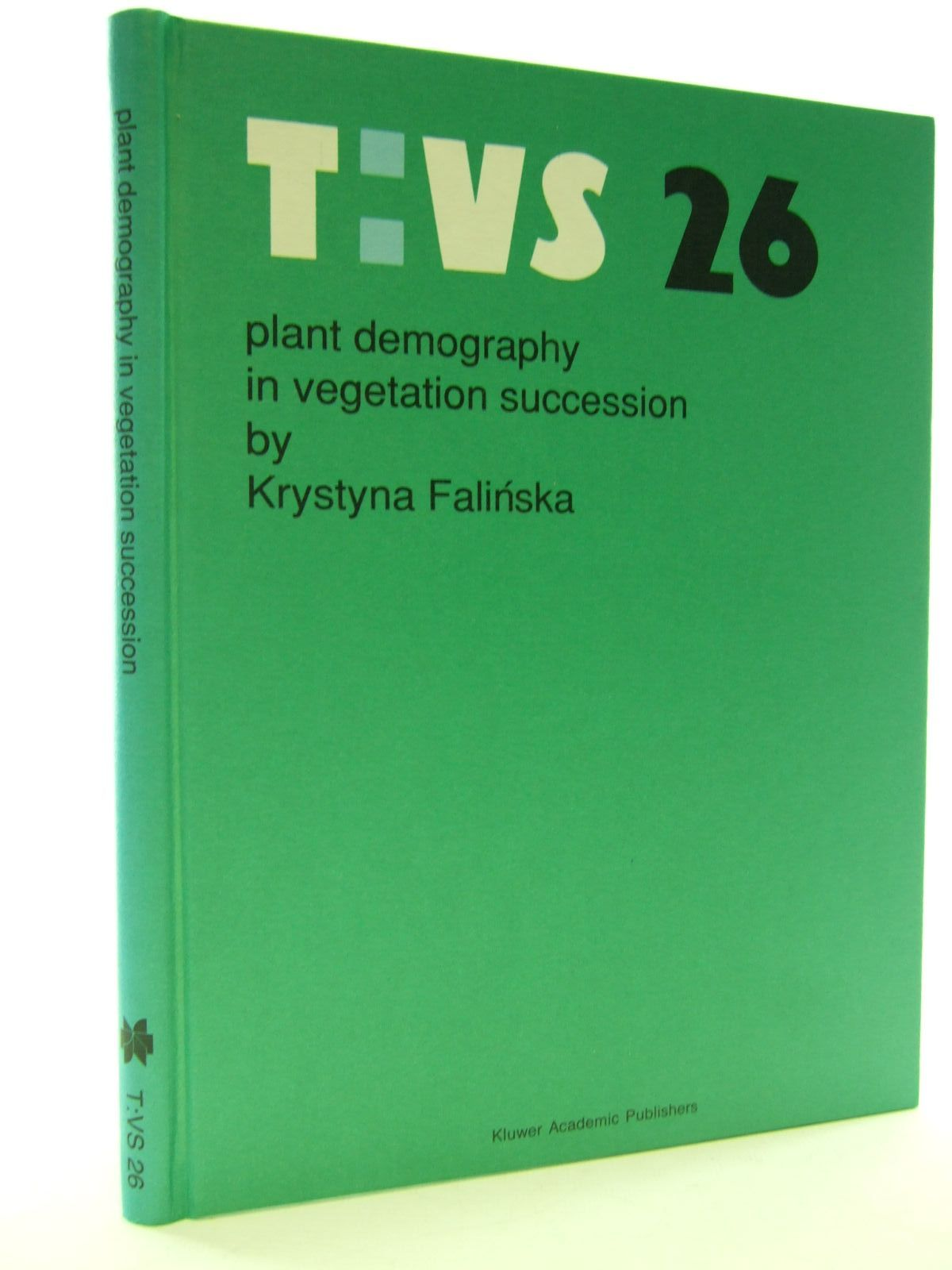 Photo of PLANT DEMOGRAPHY IN VEGETATION SUCCESSION written by Falinska, Krystyna published by Kluwer Academic Publishers (STOCK CODE: 1705763)  for sale by Stella & Rose's Books