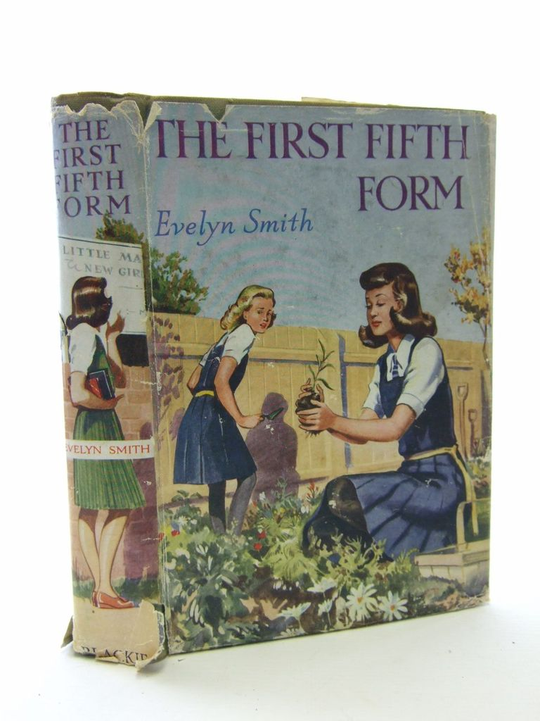Photo of THE FIRST FIFTH FORM written by Smith, Evelyn illustrated by Hardee,  published by Blackie & Son Ltd. (STOCK CODE: 1705804)  for sale by Stella & Rose's Books