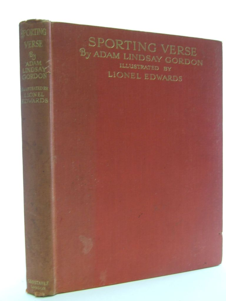 Photo of SPORTING VERSE written by Gordon, Adam Lindsay illustrated by Edwards, Lionel published by Constable & Co. Ltd. (STOCK CODE: 1705814)  for sale by Stella & Rose's Books
