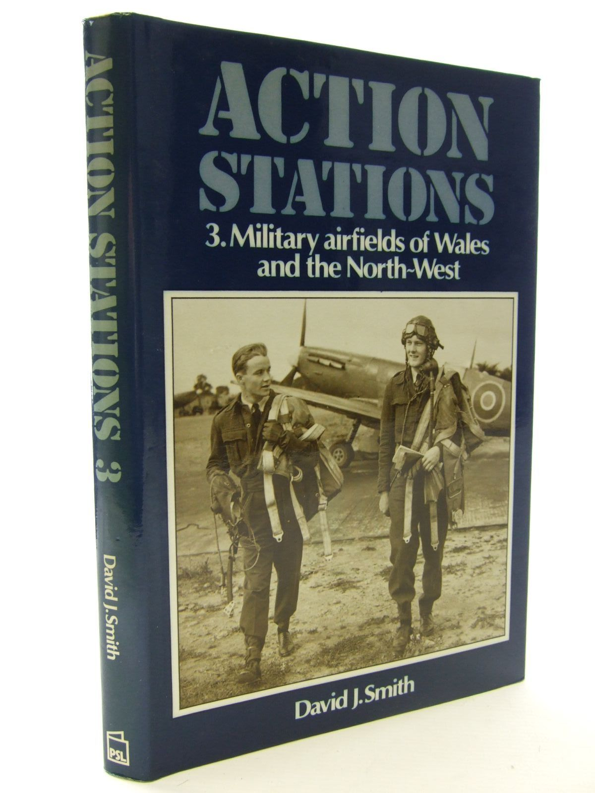 Photo of ACTION STATIONS 3 MILITARY AIRFIELDS OF WALES AND THE NORTH-WEST written by Smith, David J. published by Patrick Stephens (STOCK CODE: 1706078)  for sale by Stella & Rose's Books