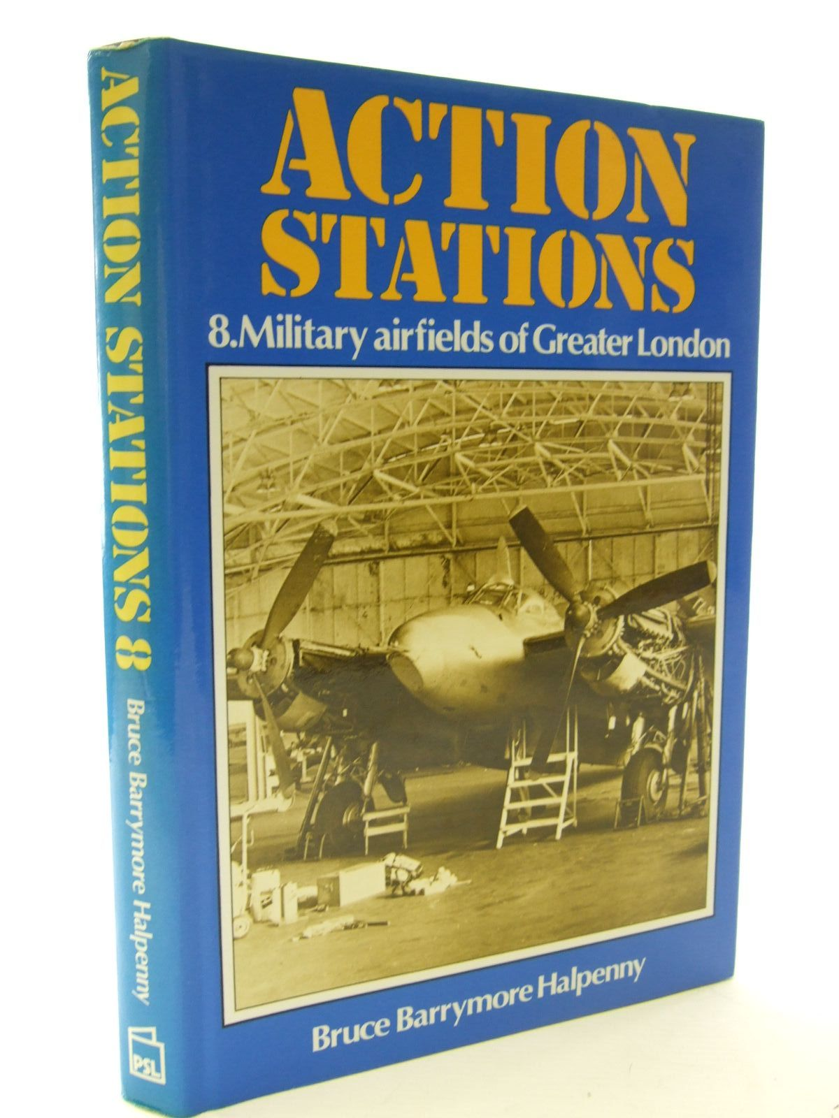 Photo of ACTION STATIONS 8 MILITARY AIRFIELDS OF GREATER LONDON written by Halpenny, Bruce Barrymore published by Patrick Stephens (STOCK CODE: 1706081)  for sale by Stella & Rose's Books