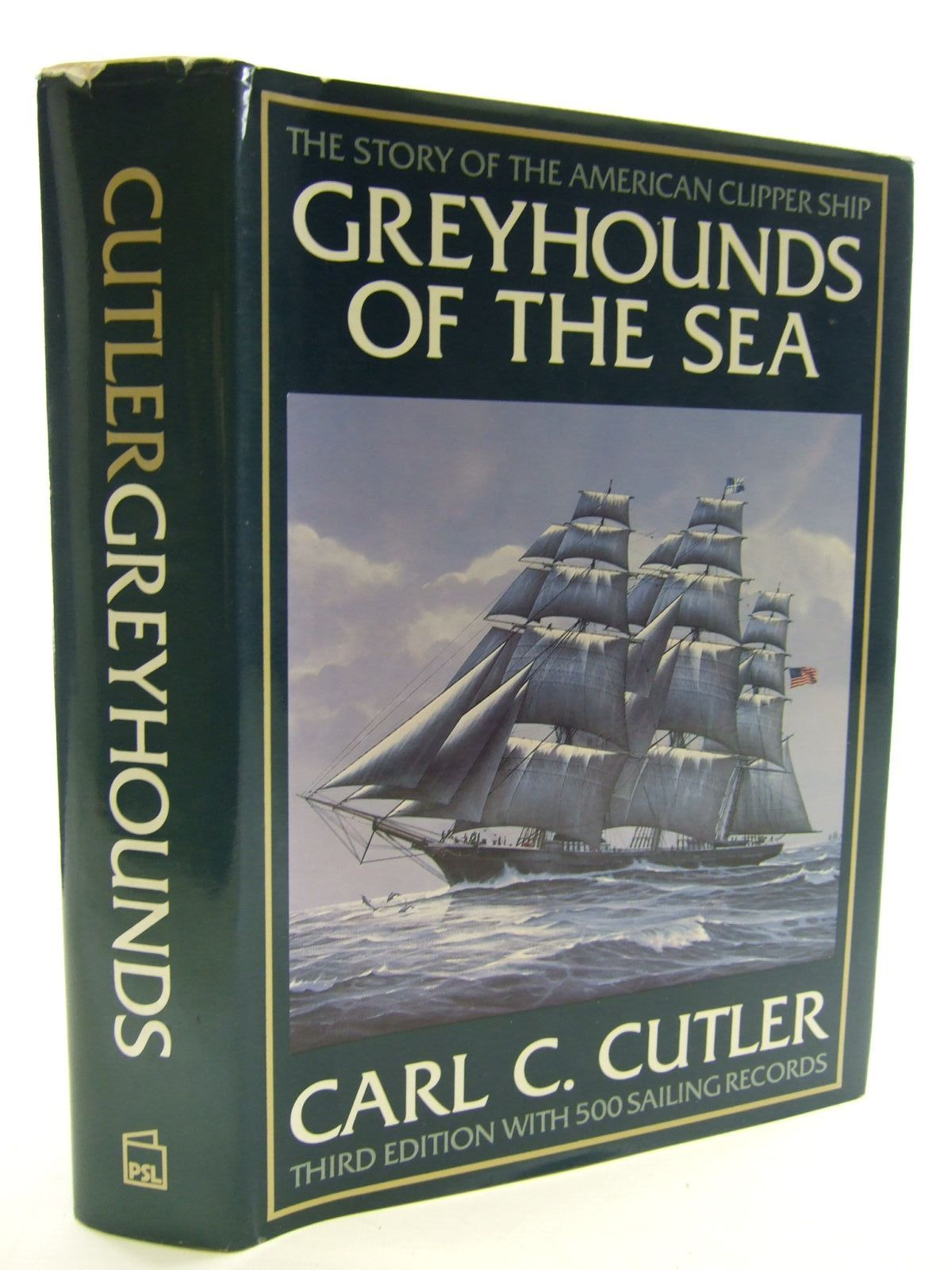 Photo of GREYHOUNDS OF THE SEA written by Cutler, Carl published by Patrick Stephens (STOCK CODE: 1706231)  for sale by Stella & Rose's Books