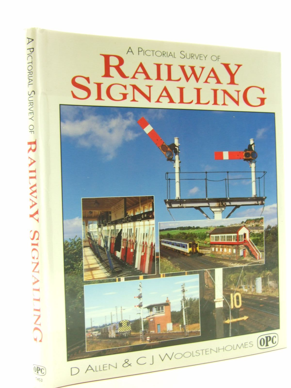 Photo of A PICTORIAL SURVEY OF RAILWAY SIGNALLING written by Allen, D.<br />Woolstenholmes, C.J. published by Oxford Publishing (STOCK CODE: 1706542)  for sale by Stella & Rose's Books
