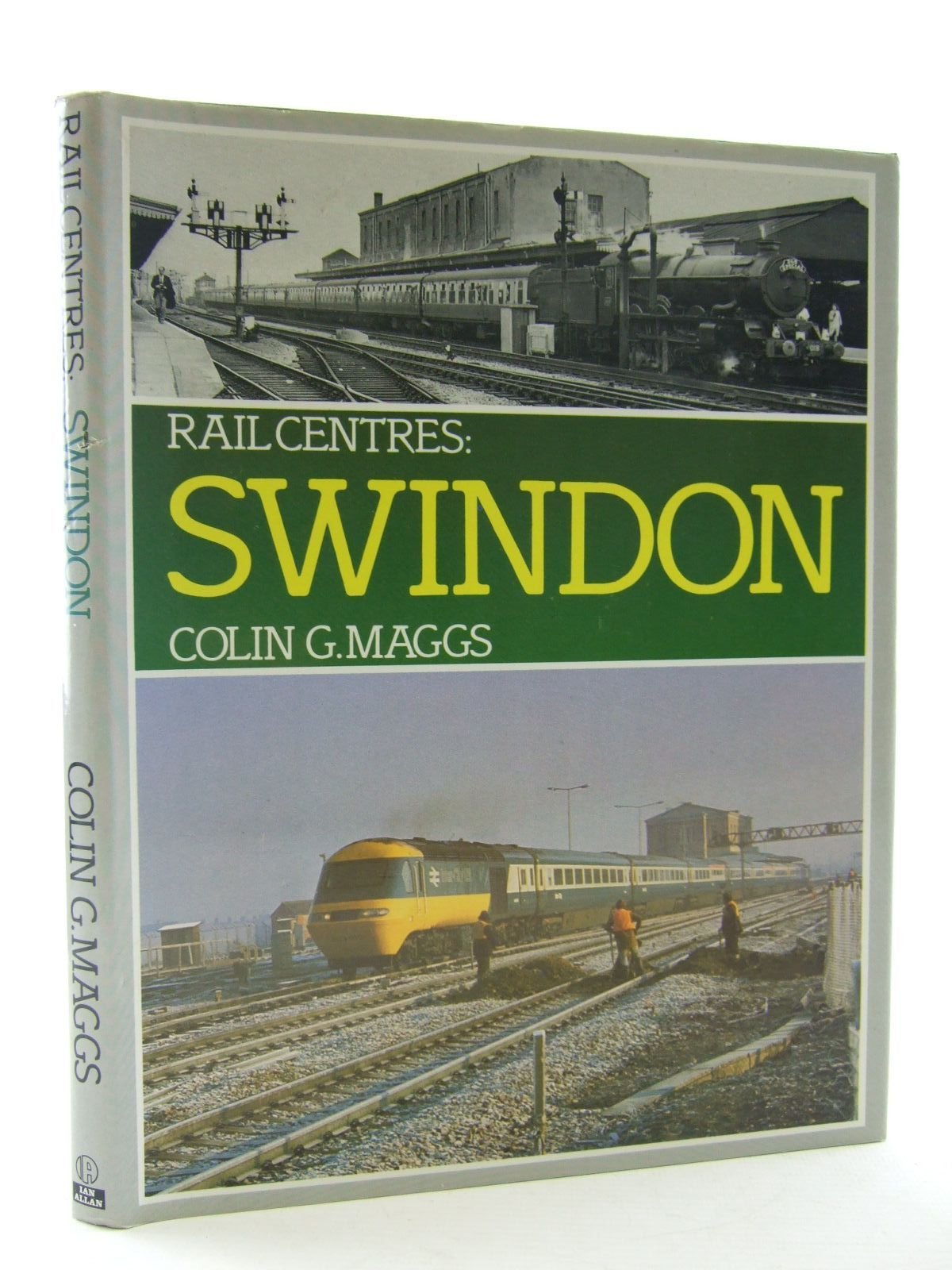 Photo of RAIL CENTRES: SWINDON written by Maggs, Colin G. published by Ian Allan (STOCK CODE: 1706565)  for sale by Stella & Rose's Books