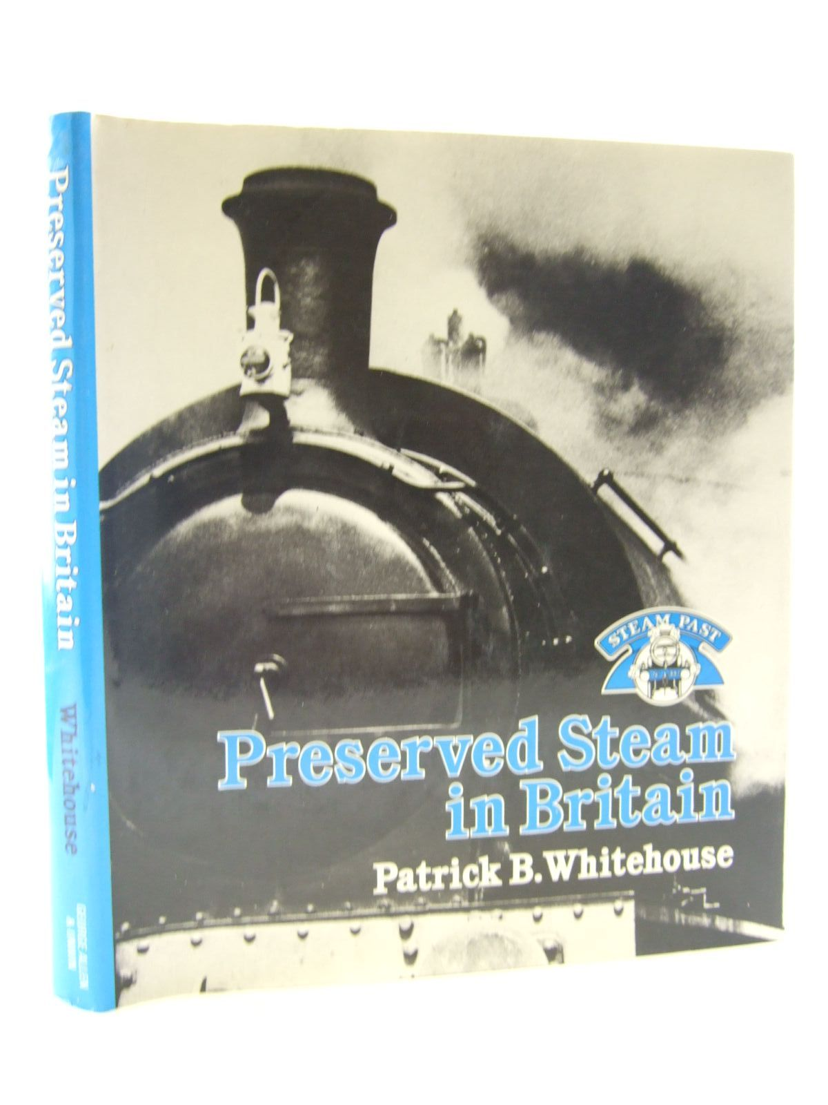 Photo of PRESERVED STEAM IN BRITAIN written by Whitehouse, Patrick B. published by George Allen & Unwin (STOCK CODE: 1706573)  for sale by Stella & Rose's Books