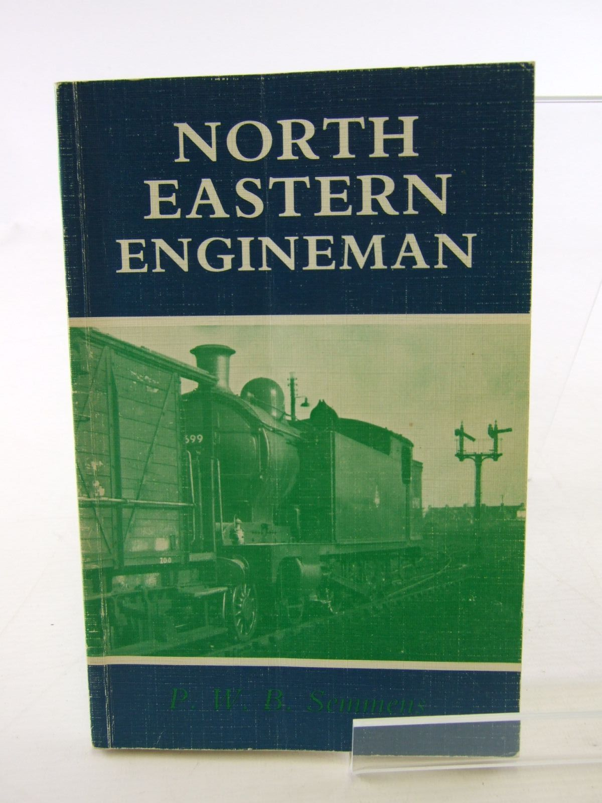 Photo of NORTH EASTERN ENGINEMAN written by Semmens, Peter W.B. published by Bradford Barton (STOCK CODE: 1706578)  for sale by Stella & Rose's Books