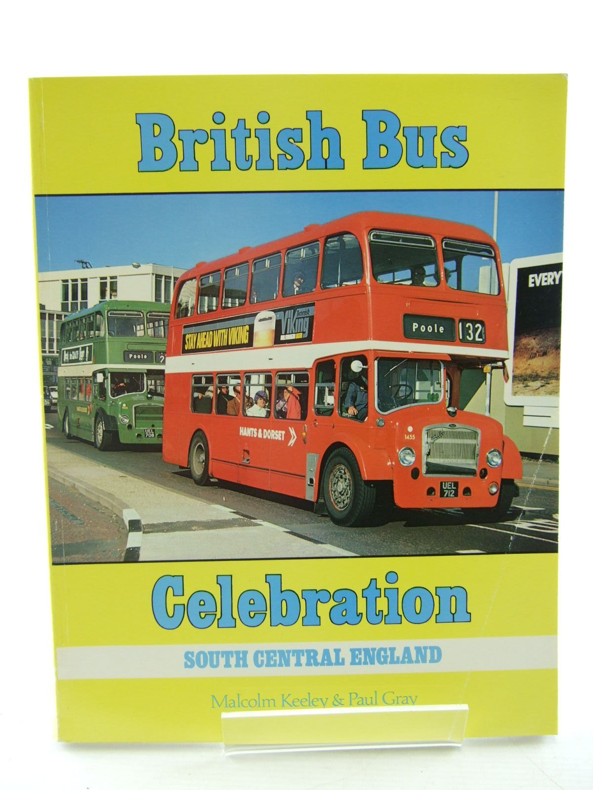 Photo of BRITISH BUS CELEBRATION SOUTH CENTRAL ENGLAND written by Keeley, Malcolm<br />Gray, Paul published by Capital Transport (STOCK CODE: 1706633)  for sale by Stella & Rose's Books