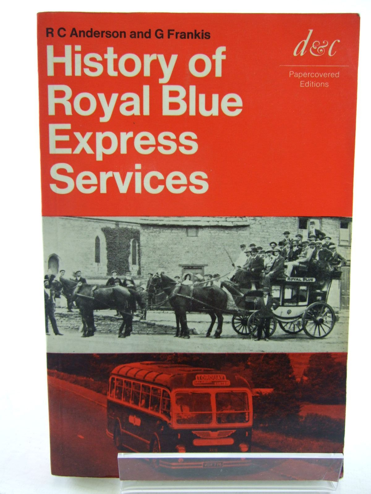 Photo of HISTORY OF ROYAL BLUE EXPRESS SERVICES written by Anderson, R.C.<br />Frankis, G. published by David & Charles (STOCK CODE: 1706702)  for sale by Stella & Rose's Books
