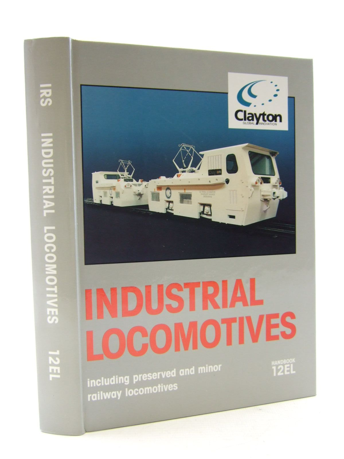 Photo of INDUSTRIAL LOCOMOTIVES INCLUDING PRESERVED AND MINOR RAILWAY LOCOMOTIVES HANDBOOK 12EL published by The Industrial Railway Society (STOCK CODE: 1706717)  for sale by Stella & Rose's Books