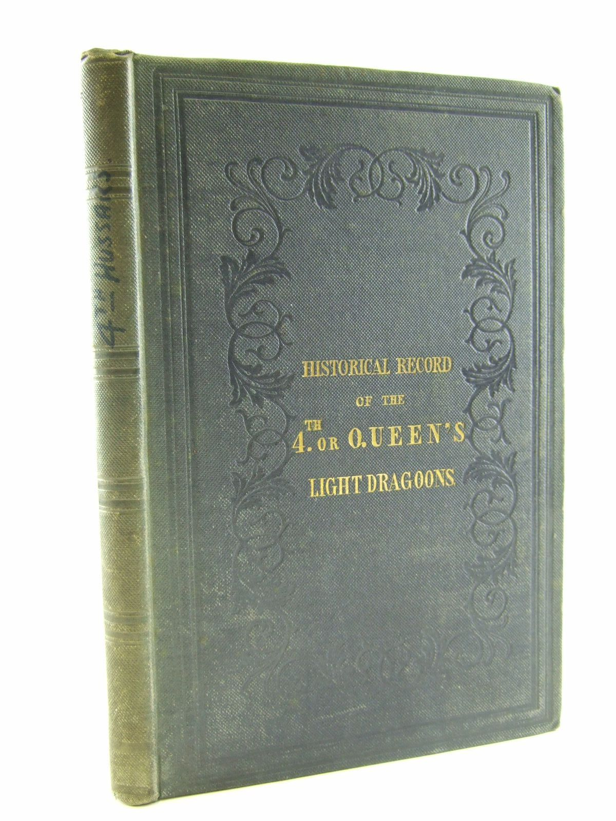 Photo of HISTORICAL RECORD OF THE FOURTH OR THE QUEEN'S OWN REGIMENT OF LIGHT DRAGOONS written by Cannon, Richard published by John W. Parker (STOCK CODE: 1706922)  for sale by Stella & Rose's Books