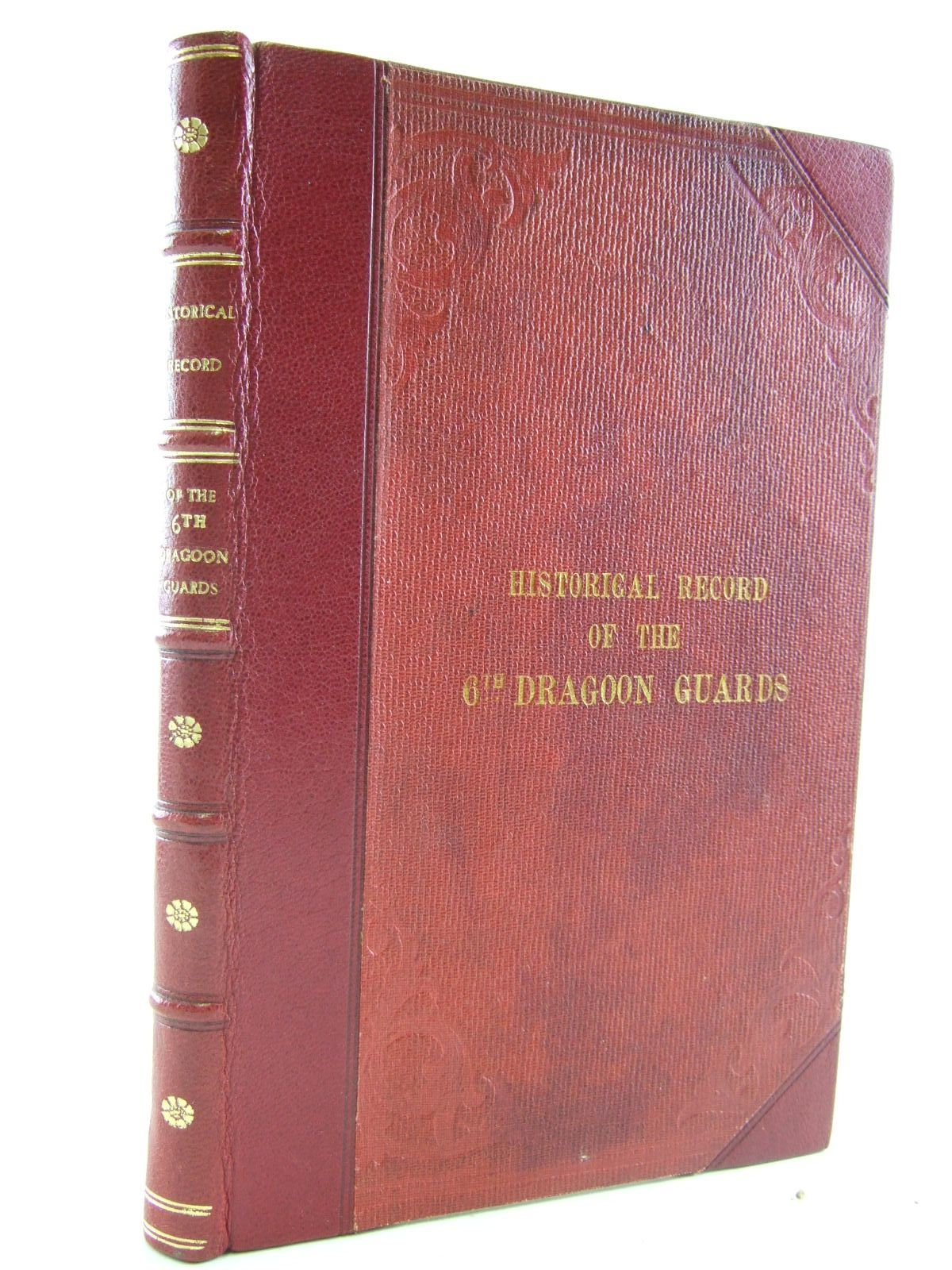 Photo of HISTORICAL RECORD OF THE SIXTH REGIMENT OF DRAGOONS GUARDS OR THE CARABINEERS written by Cannon, Richard published by Longman, Orme And Co., Clowes And Sons (STOCK CODE: 1706933)  for sale by Stella & Rose's Books